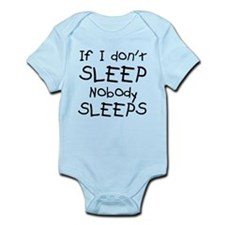 If I don't sleep nobody sleeps Onesie
