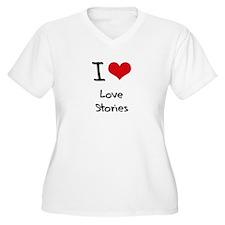 I Love Love Stories Plus Size T-Shirt