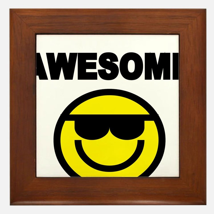 AWESOME WITH SMILEY FACE Framed Tile