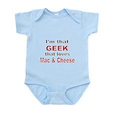 Im that Geek that loves Mac Cheese Body Suit