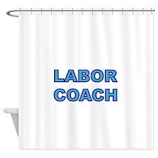 Labor Coach-blue Shower Curtain