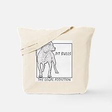 Legal Addiction Tote Bag