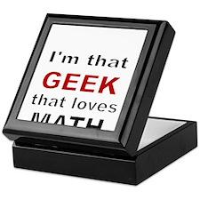 Im that Geek that loves MATH Keepsake Box