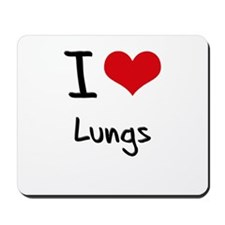 I Love Lungs Mousepad