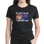 Joke is on you, Santa Women's Dark T-Shirt