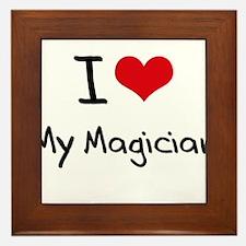 I Love My Magician Framed Tile