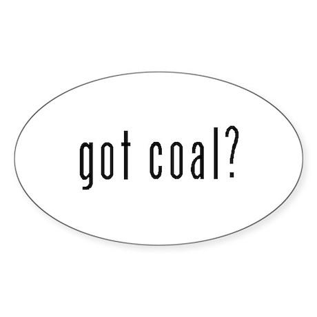 Got Coal? Oval Sticker
