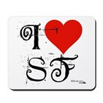 I Love SF-NY Loves You Mousepad