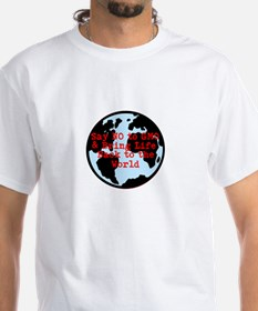 Say NO to GMO Bring Life Back to the World T-Shirt