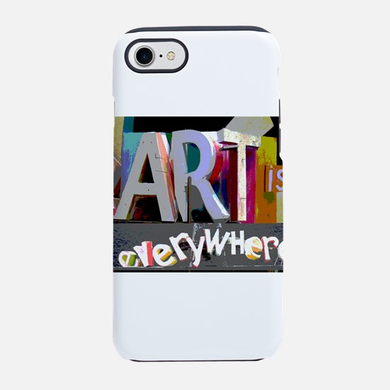 art-is-everywhere iPhone 7 Tough Case