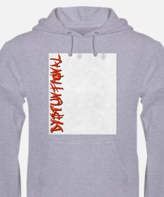 Cool DYSFUNTIONAL Hoodie