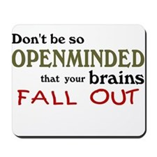 Openminded...or Brainless? Mousepad