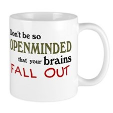 Openminded...or Brainless? Mug