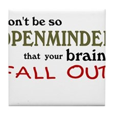 Openminded...or Brainless? Tile Coaster