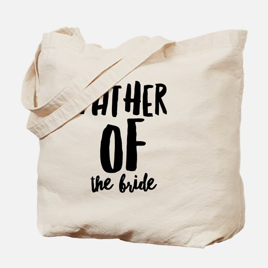 Wedding Party- Father of the Bride Tote Bag