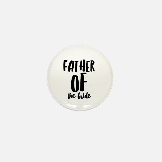 Wedding Party- Father of the Bride Mini Button