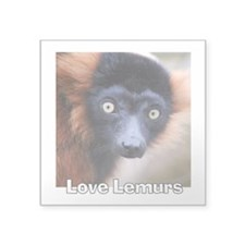 "Love Lemurs Square Sticker 3"" x 3"""