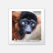 "Love Lemurs Square Sticker 3"" x 3"""