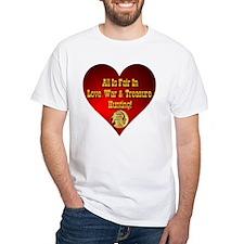 All Is Fair In Love, War & Treasure Hunting Shirt