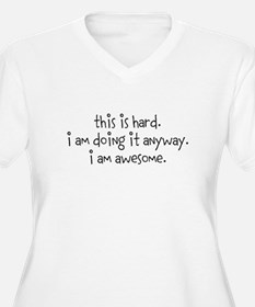 This is Hard: Plus Size T-Shirt