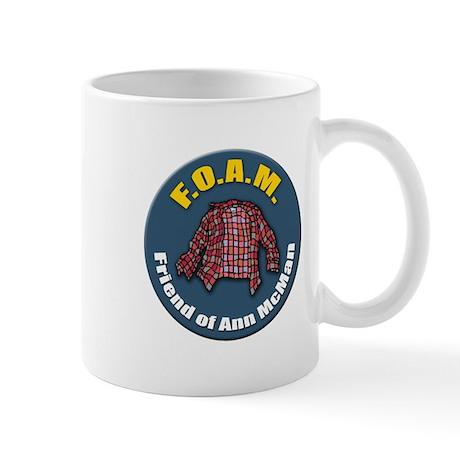 F.O.A.M. - Friend of Ann McMan Mug
