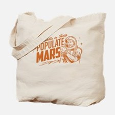 Available To Populate Mars (Man) Tote Bag