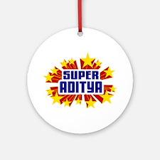 Aditya the Super Hero Ornament (Round)