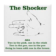 The Shocker...AKA...... Tile Coaster