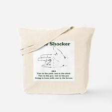 The Shocker...AKA...... Tote Bag