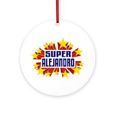 Alejandro the Super Hero Ornament (Round)