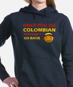 Once you go Colombian you cant go back Sweatshirt