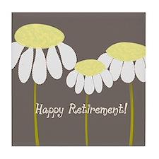 happy retirement daisies Tile Coaster