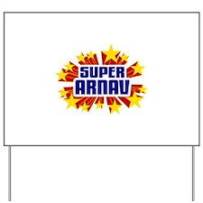 Arnav the Super Hero Yard Sign