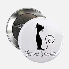 """Femme Ferale 2.25"""" Button"""