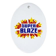 Blaze the Super Hero Ornament (Oval)