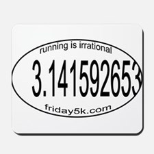 running is irrational oval Mousepad