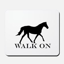 Walk on Tennessee Walker Hoodie Mousepad