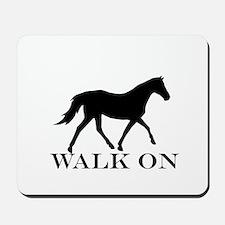 Walk on Tennessee Walker Hoodie Mousepad