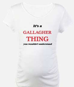 It's a Gallagher thing, you Shirt