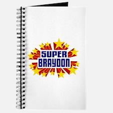 Braydon the Super Hero Journal