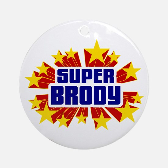Brody the Super Hero Ornament (Round)