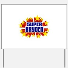 Brycen the Super Hero Yard Sign