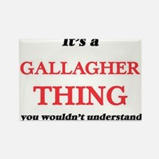 It's a Gallagher thing, you wouldn&#39 Magnets