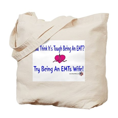 EMTs Wife Tote Bag