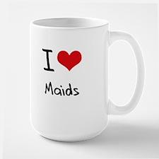 I Love Maids Mug