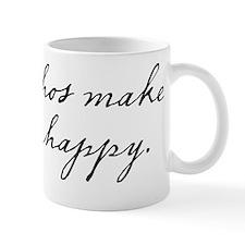 Nachos make me happy Mug