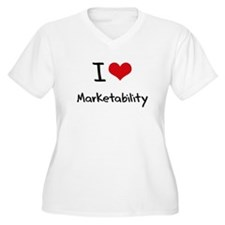 I Love Marketability Plus Size T-Shirt