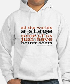 All the world's a stage Hoodie
