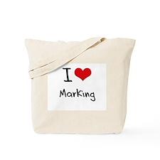 I Love Marking Tote Bag