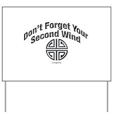 Longevity Symbol Yard Sign